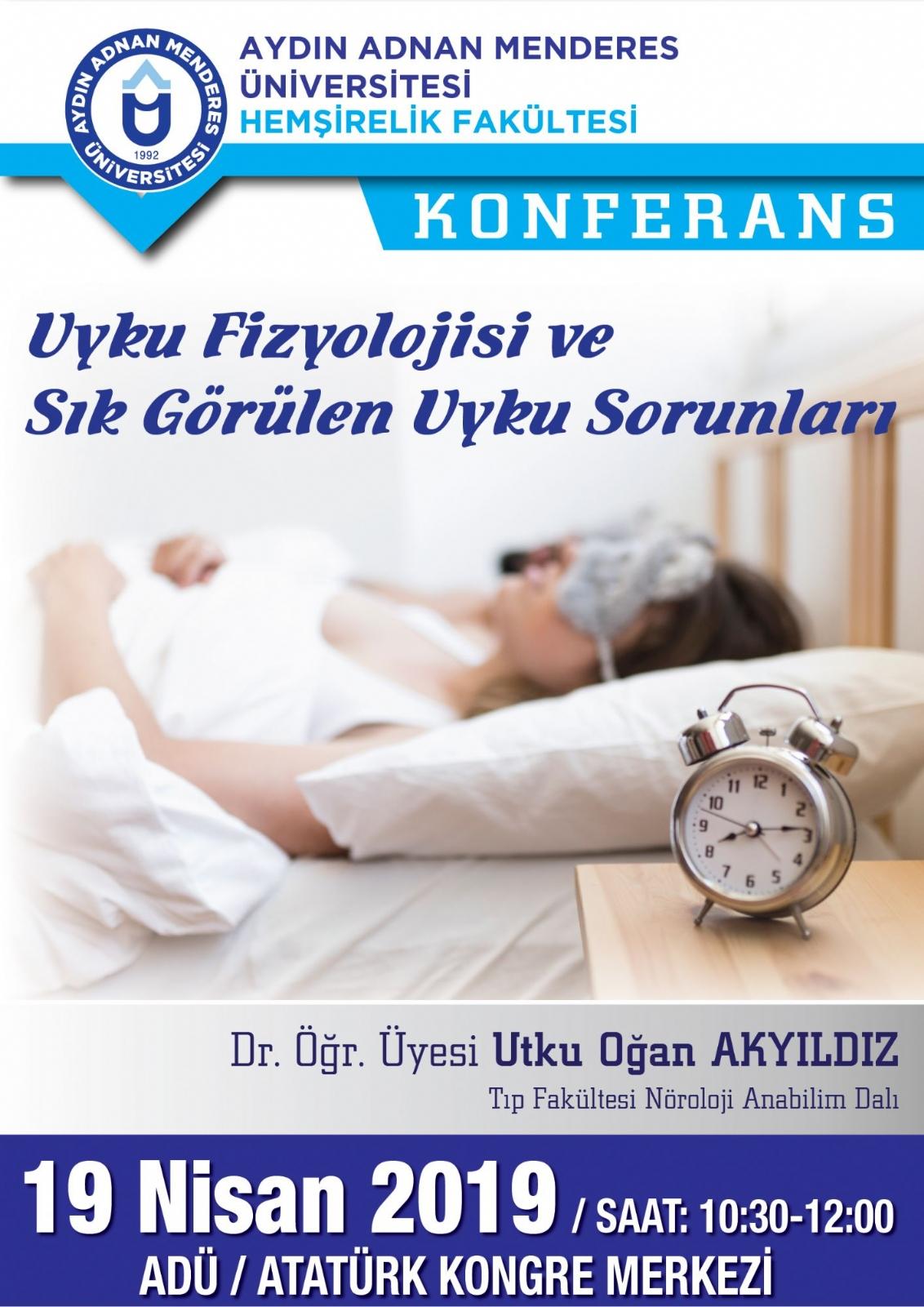 Uyku Fizyolojisi ve Sık Görülen Uyku Sorunları